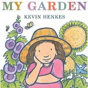 My Garden by Kevin Henkes