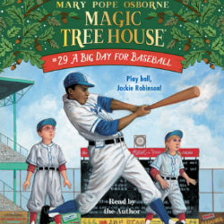 Magic Tree House A Big Day for Baseball Audio