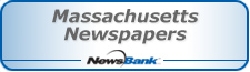 Massachusetts Newspapers via Newsbank